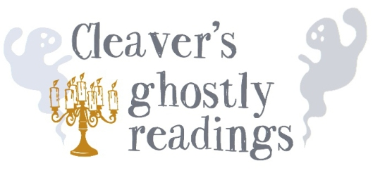 Cleaver's Ghostly Readings